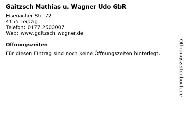 Gaitzsch Mathias u. Wagner Udo GbR in Leipzig: Adresse und Öffnungszeiten