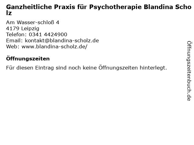 Ganzheitliche Praxis für Psychotherapie Blandina Scholz in Leipzig: Adresse und Öffnungszeiten