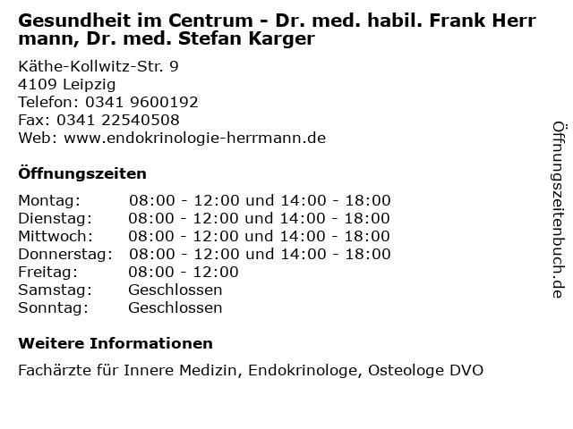 Gesundheit im Centrum - Dr. med. habil. Frank Herrmann, Dr. med. Stefan Karger in Leipzig: Adresse und Öffnungszeiten