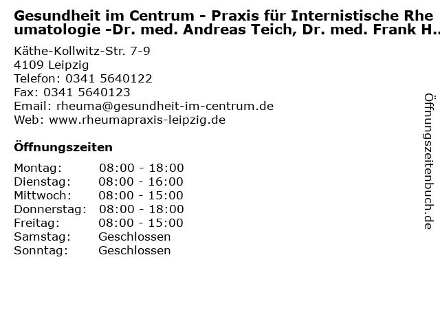 Gesundheit im Centrum - Praxis für Internistische Rheumatologie -Dr. med. Andreas Teich, Dr. med. Frank Hamann, Dr. med. Konrad Boche in Leipzig: Adresse und Öffnungszeiten