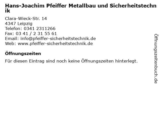 Hans-Joachim Pfeiffer Metallbau und Sicherheitstechnik in Leipzig: Adresse und Öffnungszeiten