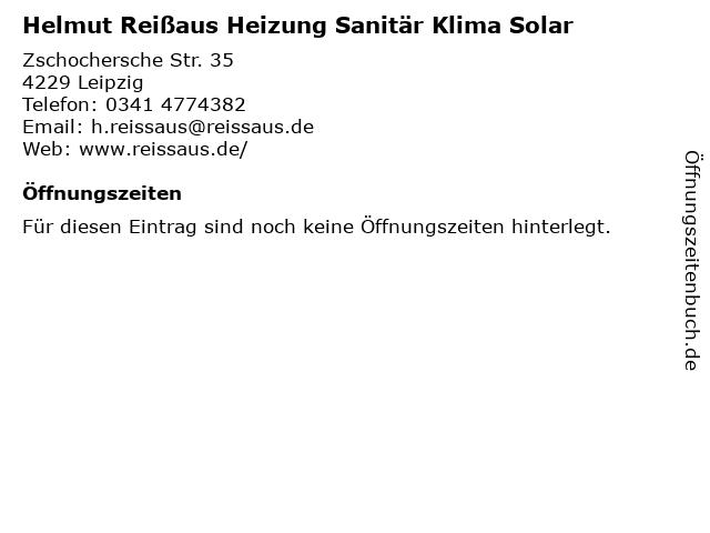 Helmut Reißaus Heizung Sanitär Klima Solar in Leipzig: Adresse und Öffnungszeiten