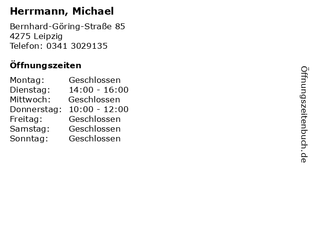 Herrmann, Michael in Leipzig: Adresse und Öffnungszeiten