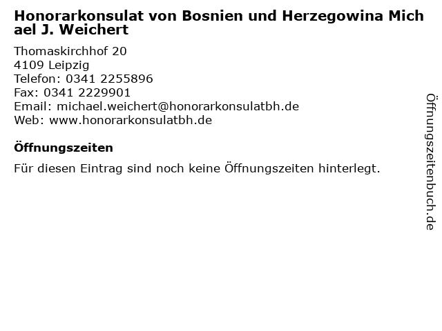 Honorarkonsulat von Bosnien und Herzegowina Michael J. Weichert in Leipzig: Adresse und Öffnungszeiten