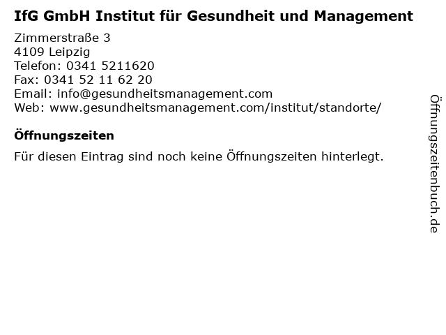 IfG GmbH Institut für Gesundheit und Management in Leipzig: Adresse und Öffnungszeiten