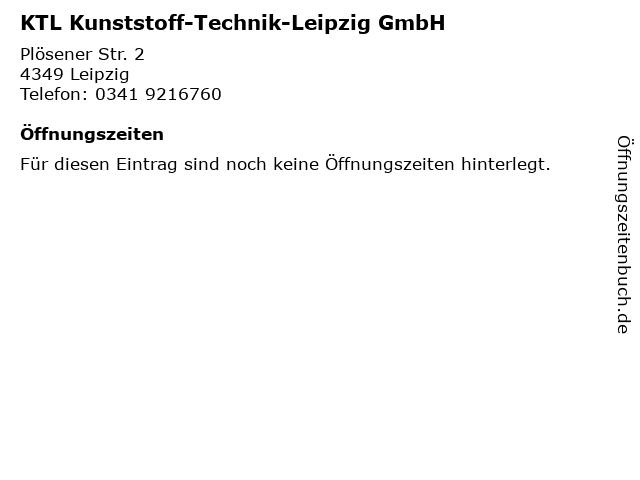 KTL Kunststoff-Technik-Leipzig GmbH in Leipzig: Adresse und Öffnungszeiten