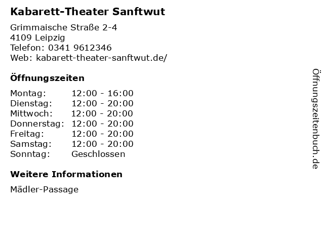 Kabarett-Theater Sanftwut in Leipzig: Adresse und Öffnungszeiten