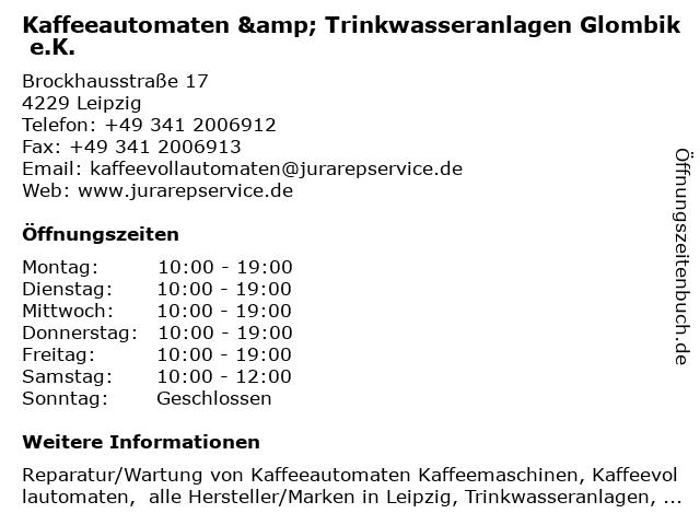 Kaffeeautomaten & Trinkwasseranlagen Glombik e.K. in Leipzig: Adresse und Öffnungszeiten