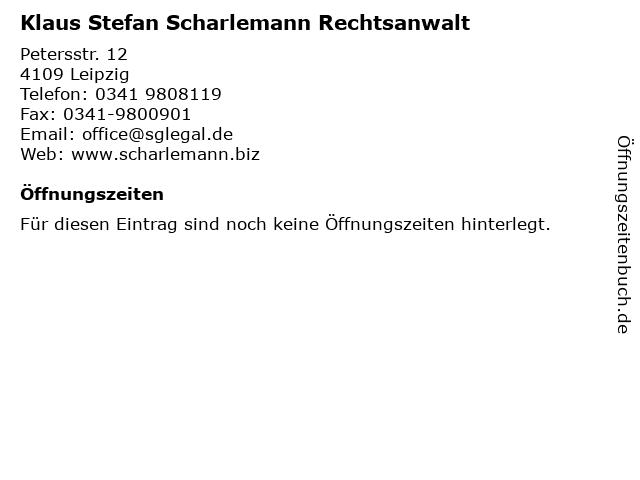 Klaus Stefan Scharlemann Rechtsanwalt in Leipzig: Adresse und Öffnungszeiten