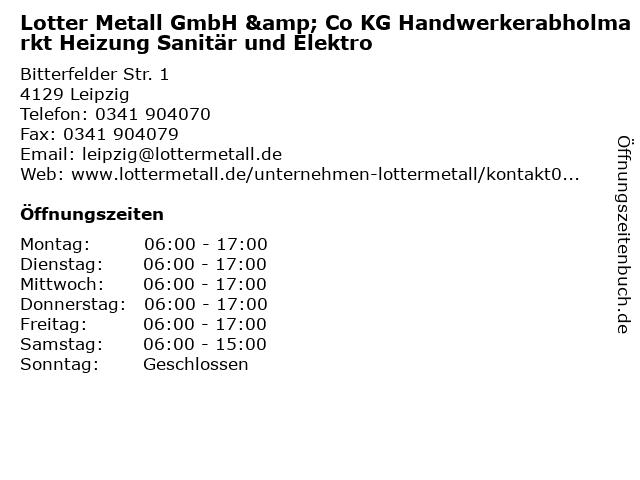 Lotter Metall GmbH & Co KG Handwerkerabholmarkt Heizung Sanitär und Elektro in Leipzig: Adresse und Öffnungszeiten