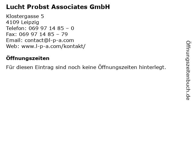 Lucht Probst Associates GmbH in Leipzig: Adresse und Öffnungszeiten