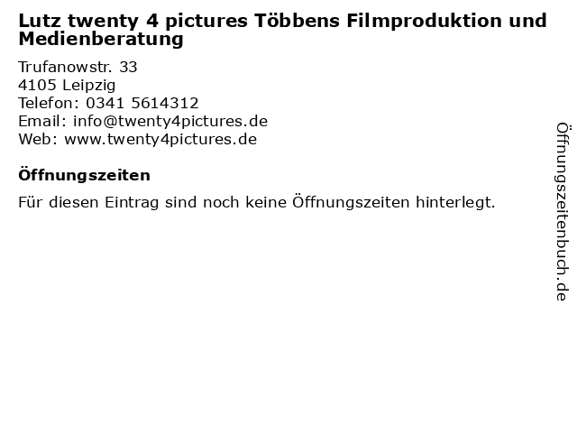 Lutz twenty 4 pictures Többens Filmproduktion und Medienberatung in Leipzig: Adresse und Öffnungszeiten