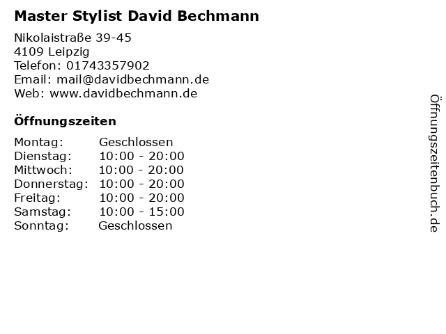 Master Stylist David Bechmann in Leipzig: Adresse und Öffnungszeiten
