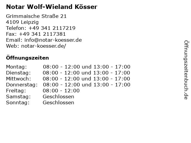 Notar Wolf-Wieland Kösser in Leipzig: Adresse und Öffnungszeiten