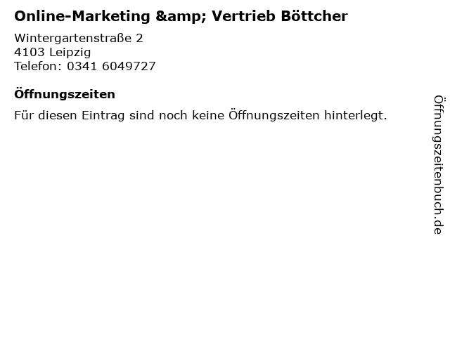 Online-Marketing & Vertrieb Böttcher in Leipzig: Adresse und Öffnungszeiten