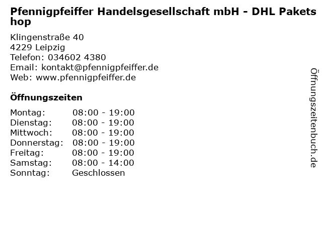 Pfennigpfeiffer Handelsgesellschaft mbH - DHL Paketshop in Leipzig: Adresse und Öffnungszeiten