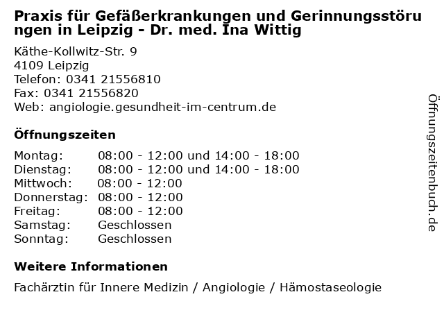 Praxis für Gefäßerkrankungen und Gerinnungsstörungen in Leipzig - Dr. med. Ina Wittig in Leipzig: Adresse und Öffnungszeiten