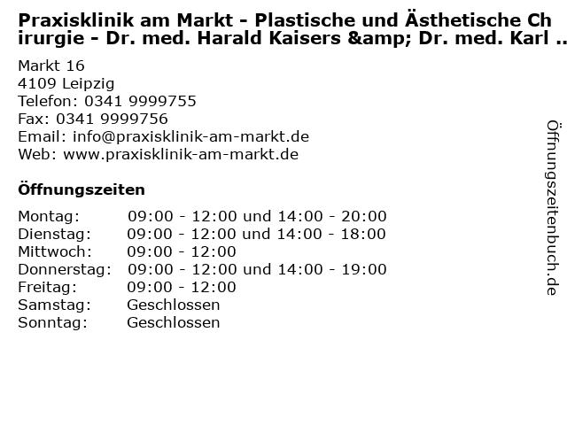 Praxisklinik am Markt - Plastische und Ästhetische Chirurgie - Dr. med. Harald Kaisers & Dr. med. Karl Heinz Horak in Leipzig: Adresse und Öffnungszeiten