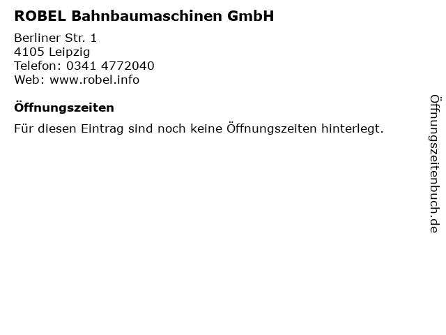 ROBEL Bahnbaumaschinen GmbH in Leipzig: Adresse und Öffnungszeiten