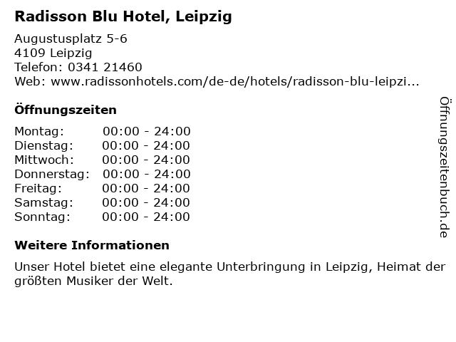 Radisson Blu Hotel Leipzig in Leipzig: Adresse und Öffnungszeiten