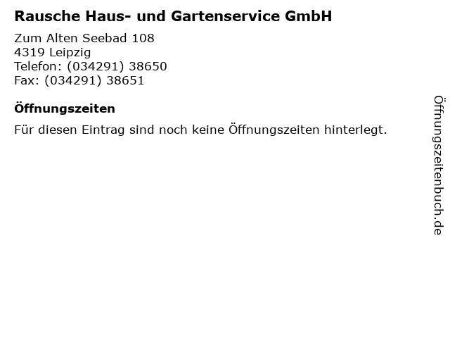 Rausche Haus- und Gartenservice GmbH in Leipzig: Adresse und Öffnungszeiten
