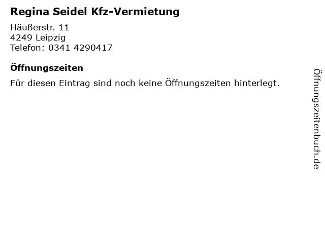 Regina Seidel Kfz-Vermietung in Leipzig: Adresse und Öffnungszeiten