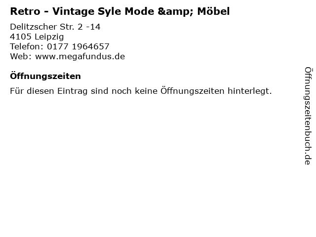 Retro - Vintage Syle Mode & Möbel in Leipzig: Adresse und Öffnungszeiten