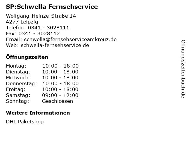 SP:Schwella Fernsehservice in Leipzig: Adresse und Öffnungszeiten
