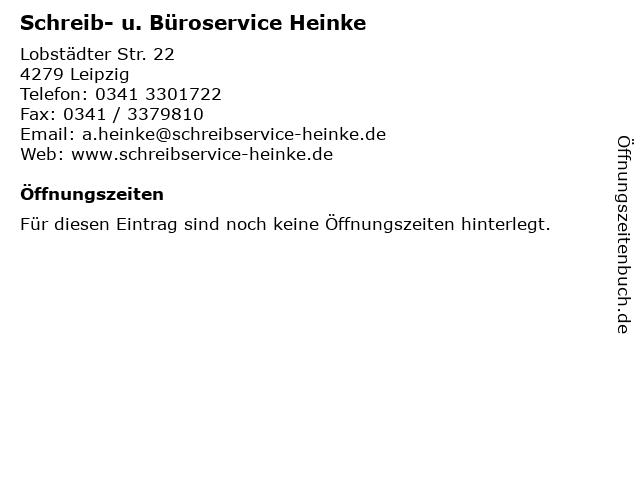 Schreib- u. Büroservice Heinke in Leipzig: Adresse und Öffnungszeiten