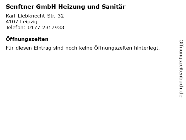 Senftner GmbH Heizung und Sanitär in Leipzig: Adresse und Öffnungszeiten