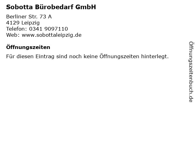 ᐅ öffnungszeiten Sobotta Bürobedarf Gmbh Berliner Str 73 A In