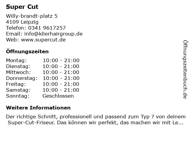 Super Cut in Leipzig: Adresse und Öffnungszeiten