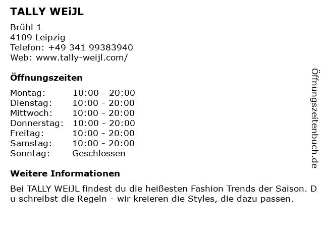 Tally Weijl Holding GmbH in Leipzig: Adresse und Öffnungszeiten