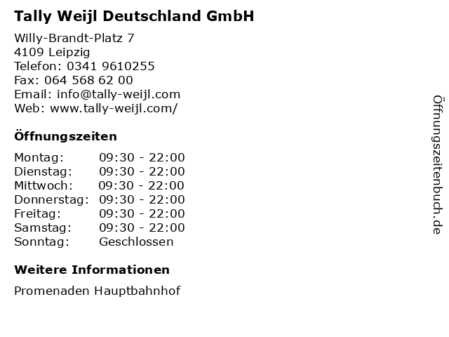 Tally Weijl Deutschland GmbH in Leipzig: Adresse und Öffnungszeiten