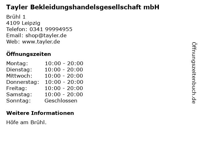 Tayler Bekleidungshandelsgesellschaft mbH in Leipzig: Adresse und Öffnungszeiten