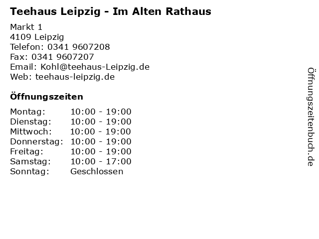 Teehaus Leipzig - Im Alten Rathaus in Leipzig: Adresse und Öffnungszeiten