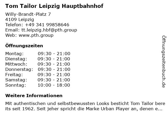 Tom Tailor Leipzig Hauptbahnhof in Leipzig: Adresse und Öffnungszeiten