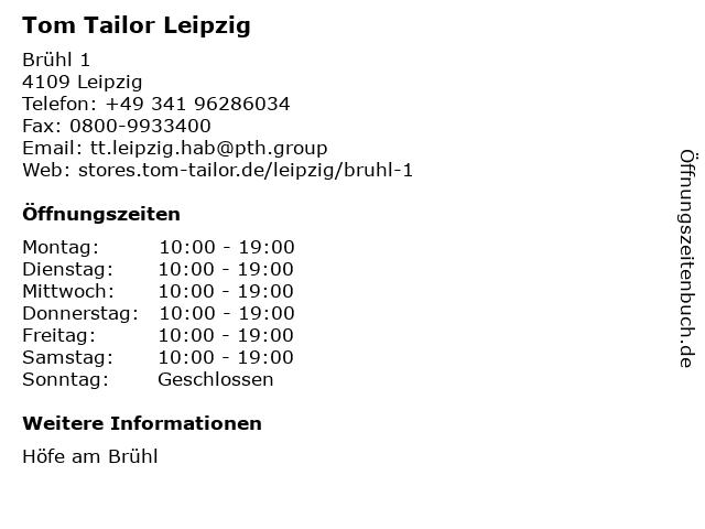 Tom Tailor Leipzig Höfe am Brühl in Leipzig: Adresse und Öffnungszeiten