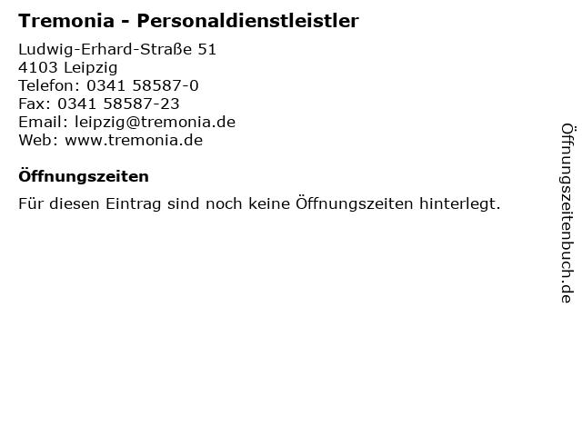 Tremonia - Personaldienstleistler in Leipzig: Adresse und Öffnungszeiten
