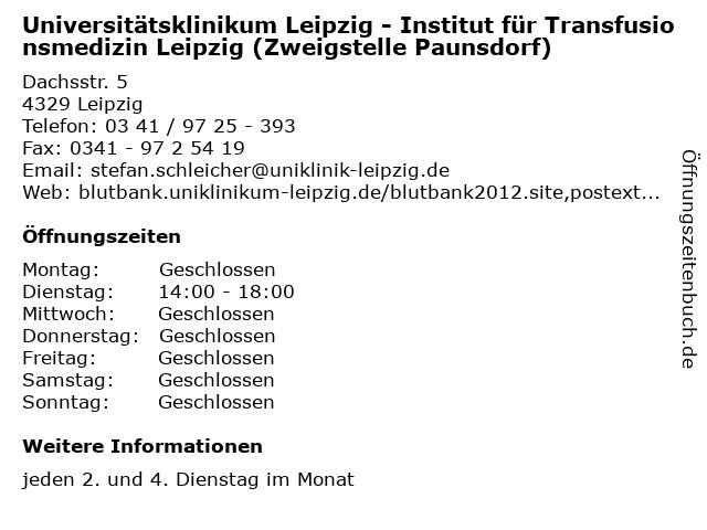 Universitätsklinikum Leipzig - Institut für Transfusionsmedizin Leipzig (Zweigstelle Paunsdorf) in Leipzig: Adresse und Öffnungszeiten