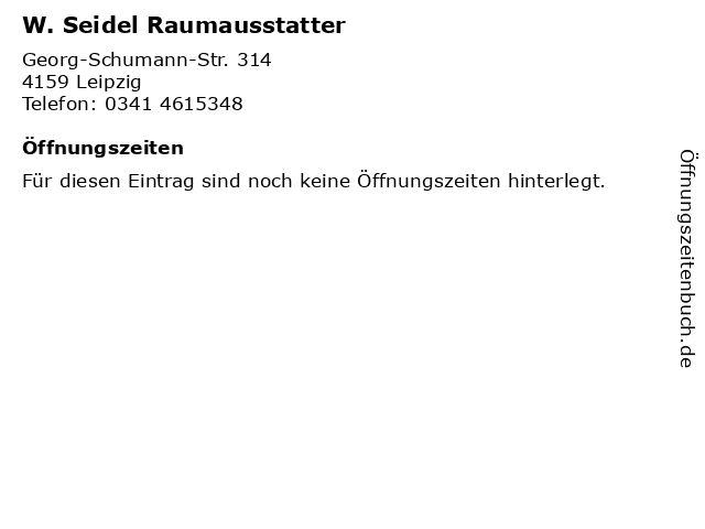 W. Seidel Raumausstatter in Leipzig: Adresse und Öffnungszeiten