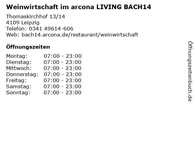 Weinwirtschaft im arcona LIVING BACH14 in Leipzig: Adresse und Öffnungszeiten