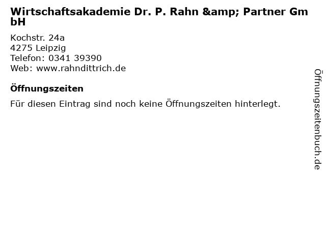 Wirtschaftsakademie Dr. P. Rahn & Partner GmbH in Leipzig: Adresse und Öffnungszeiten