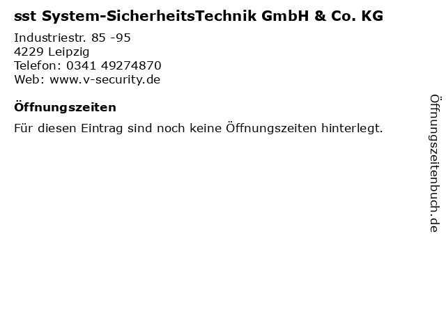 sst System-SicherheitsTechnik GmbH & Co. KG in Leipzig: Adresse und Öffnungszeiten