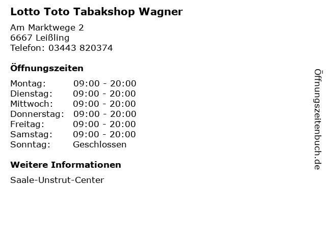 Lotto Toto Tabakshop Wagner in Leißling: Adresse und Öffnungszeiten