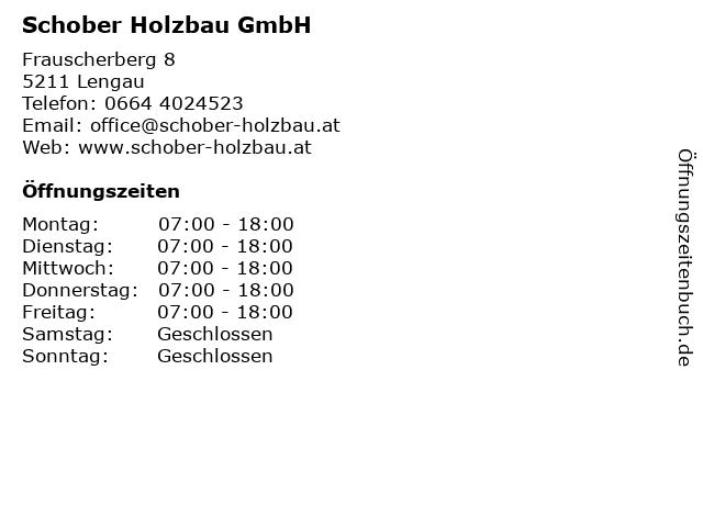 Schober Holzbau GmbH in Lengau: Adresse und Öffnungszeiten