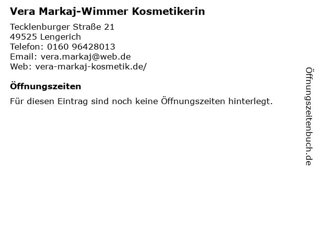 Vera Markaj-Wimmer Kosmetikerin in Lengerich: Adresse und Öffnungszeiten