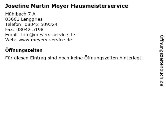 Josefine Martin Meyer Hausmeisterservice in Lenggries: Adresse und Öffnungszeiten