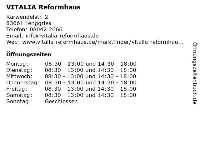VITALIA Reformhaus Lenggries in Lenggries: Adresse und Öffnungszeiten