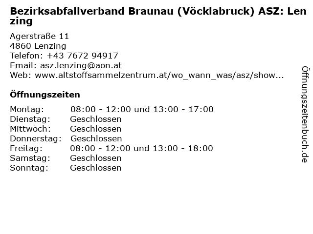 Bezirksabfallverband Braunau (Vöcklabruck) ASZ: Lenzing in Lenzing: Adresse und Öffnungszeiten